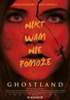 http://www.filmweb.pl/film/Ghostland-2018-768105