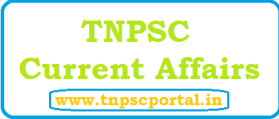 TNPSC Current Affairs 2019, 2018 in Tamil - Download as PDF