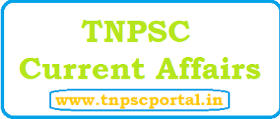 tnpsc current affairs group 4, group 2a, vao, group 1 exam