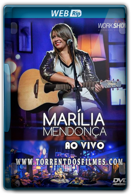 Marília Mendonça (2016) Torrent – WEB-Rip 720p Show Ao Vivo + CD