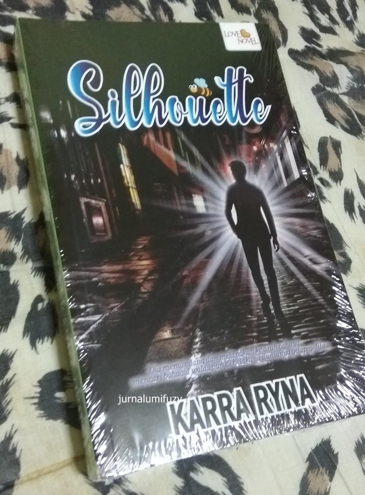 Novel Silhoutte Oleh Karra Ryna