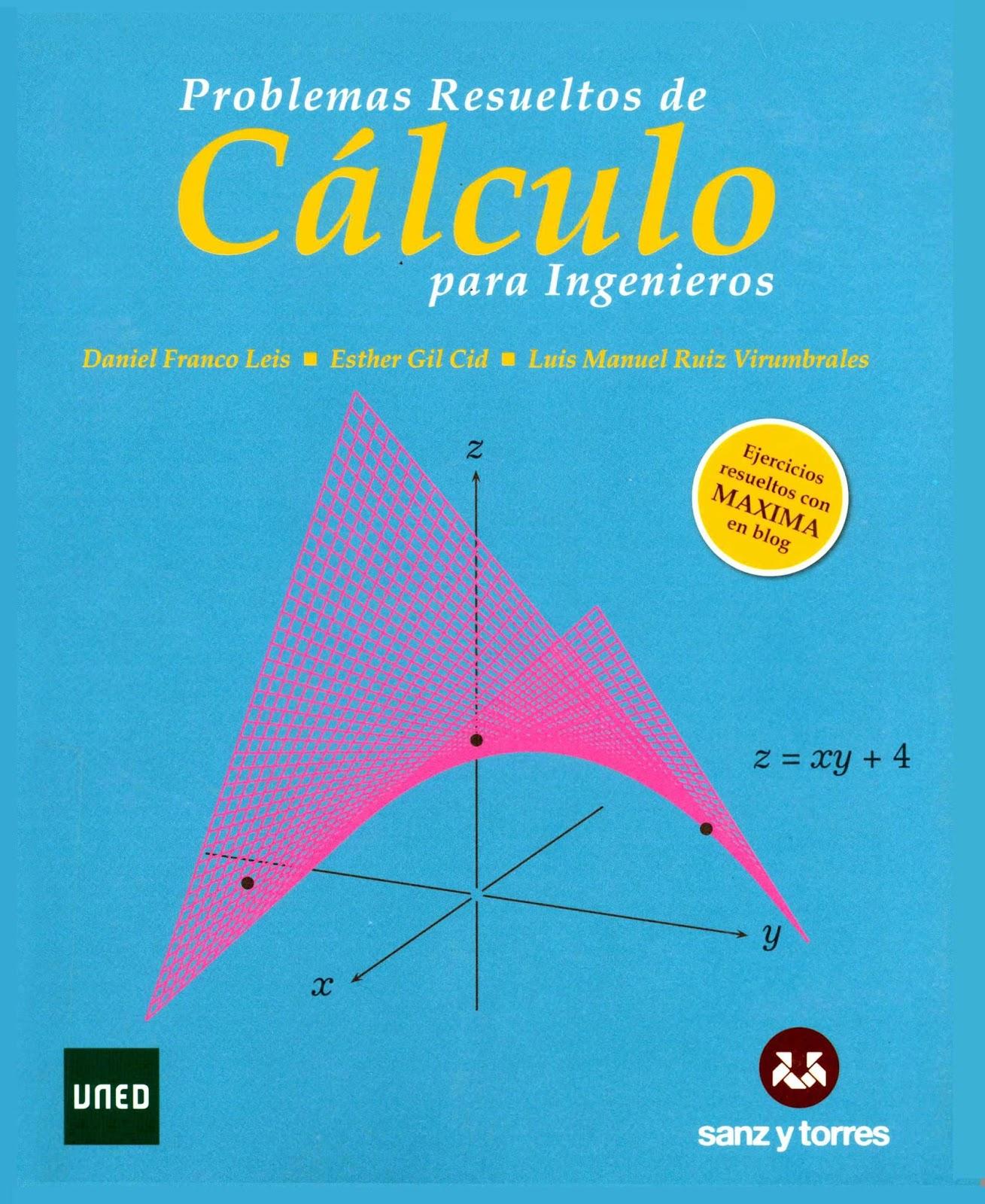 Problemas resueltos de cálculo para ingenieros – Daniel Franco Leis