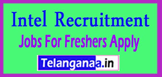 Intel Recruitment 2017 Jobs For Freshers Apply