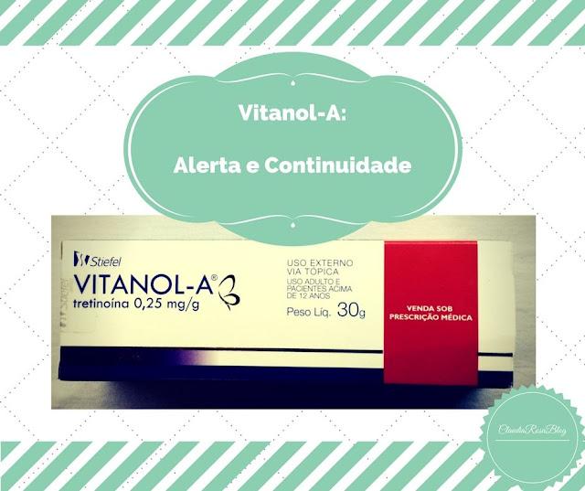 Vitanol-A Alerta com Reações Alérgicas e Fotos