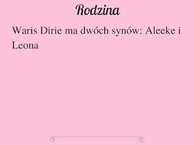 Waris Dirie ma dwóch synów: Aleeke i Leona