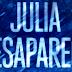 Reseña: Julia desaparece