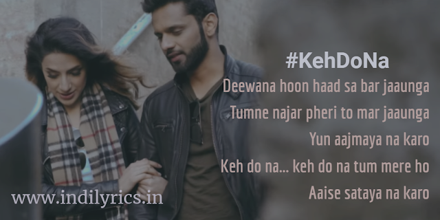 Keh Do Na Tum Mere Ho - Rahul Vaidya RKV ft. Anusha Sareen | audio Lyrics with English Translation and Real Meaning