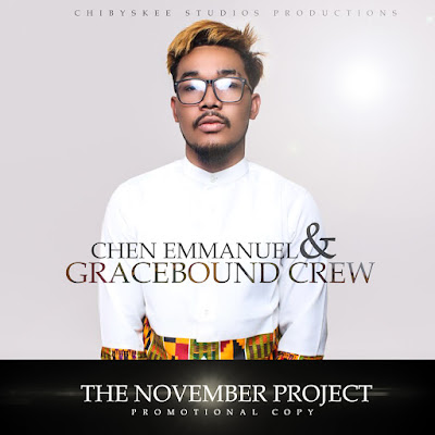 The November Project EP by Chen Emmanuel and The GraceBound Crew @thegracebound