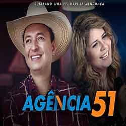 Agência 51 – Marília Mendonça Ft. Cuiabano Lima