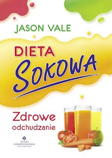 Jason Vale - Dieta Sokowa