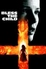 Watch Bless the Child Online Free on Watch32