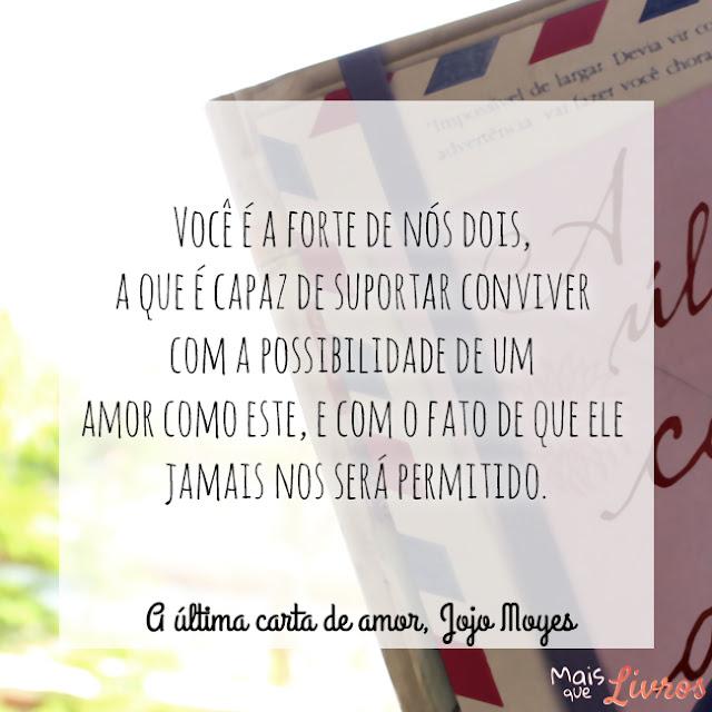 Blog Mais Que Livros Especial Jojolover Quotes Favoritos