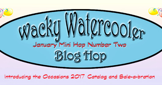 Wacky Watercooler January Mini Hop Number Two