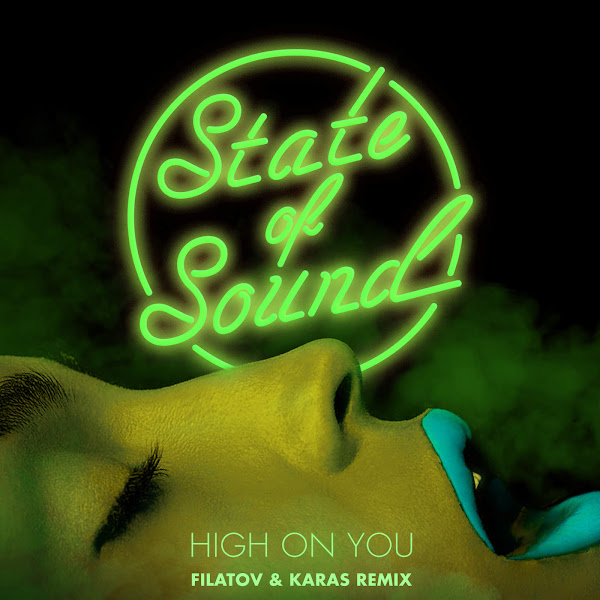 State of Sound - High on You (Filatov & Karas Remix) - Single Cover