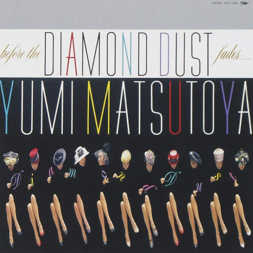 Yumi Matsutoya – before the DIAMOND DUST fades… [FLAC 24bit + MP3 320 / WEB] [1987.12.05]
