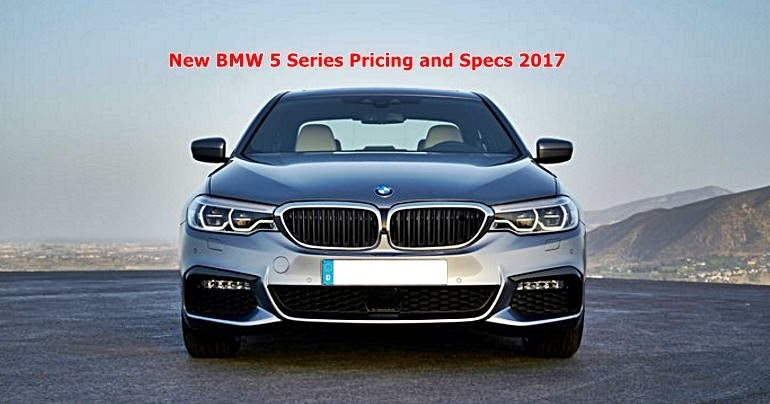 new bmw 5 series pricing and specs 2017 auto bmw review. Black Bedroom Furniture Sets. Home Design Ideas