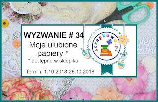 http://infoscrapkowo.blogspot.com/2018/10/wyzwanie-34-moje-ulubione-papiery.html