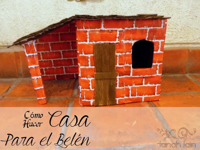 Cómo hacer una casa para el Belén