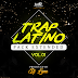 Trap Latino (Pack Extended) Vol. 01 Produced by: Dj Lyne