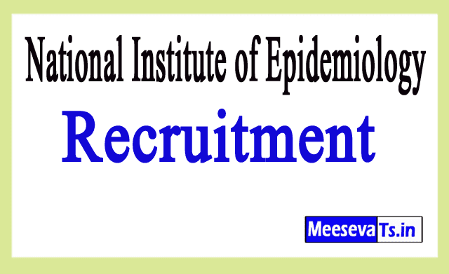 National Institute of Epidemiology NIE Chennai Recruitment