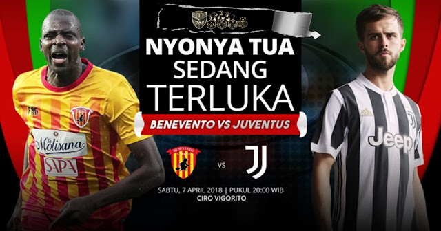 Prediksi Benevento Vs Juventus, Sabtu 07 April 2018 Pukul 20.00 WIB