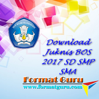 Download Juknis BOS 2017 SD SMP SMA
