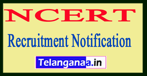 NCERT National Council for Educational Research Training Recruitment Notification 2017