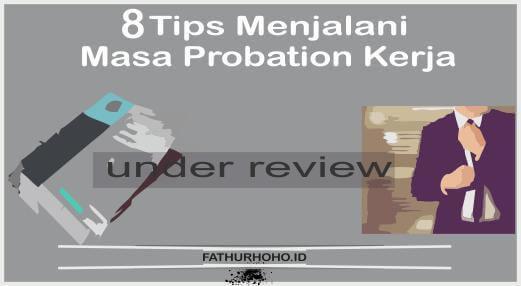 tips menjalani masa probation kerja
