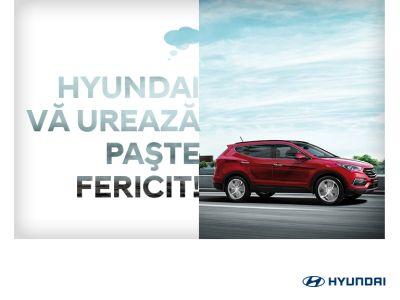 Hyundai Auto Romania va ureaza Paste Fericit