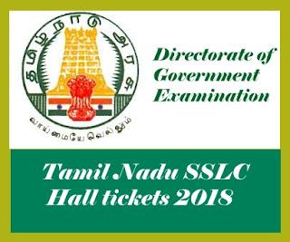 Tamil Nadu SSLC Hall tickets 2018, TN SSLC Hall tickets 2018, Tamil Nadu 10th Hall tickets 2018, TN 10th Hall tickets 2018