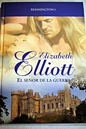 El señor de la guerra – Elizabeth Elliott