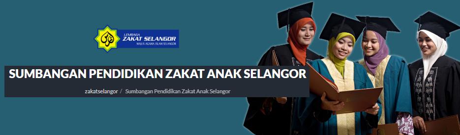 Permohonan Online Bagi Sumbangan Pendidikan Zakat Anak Selangor Spzas Pelajar Ipt 2018 2019 Mypendidikanmalaysia Com