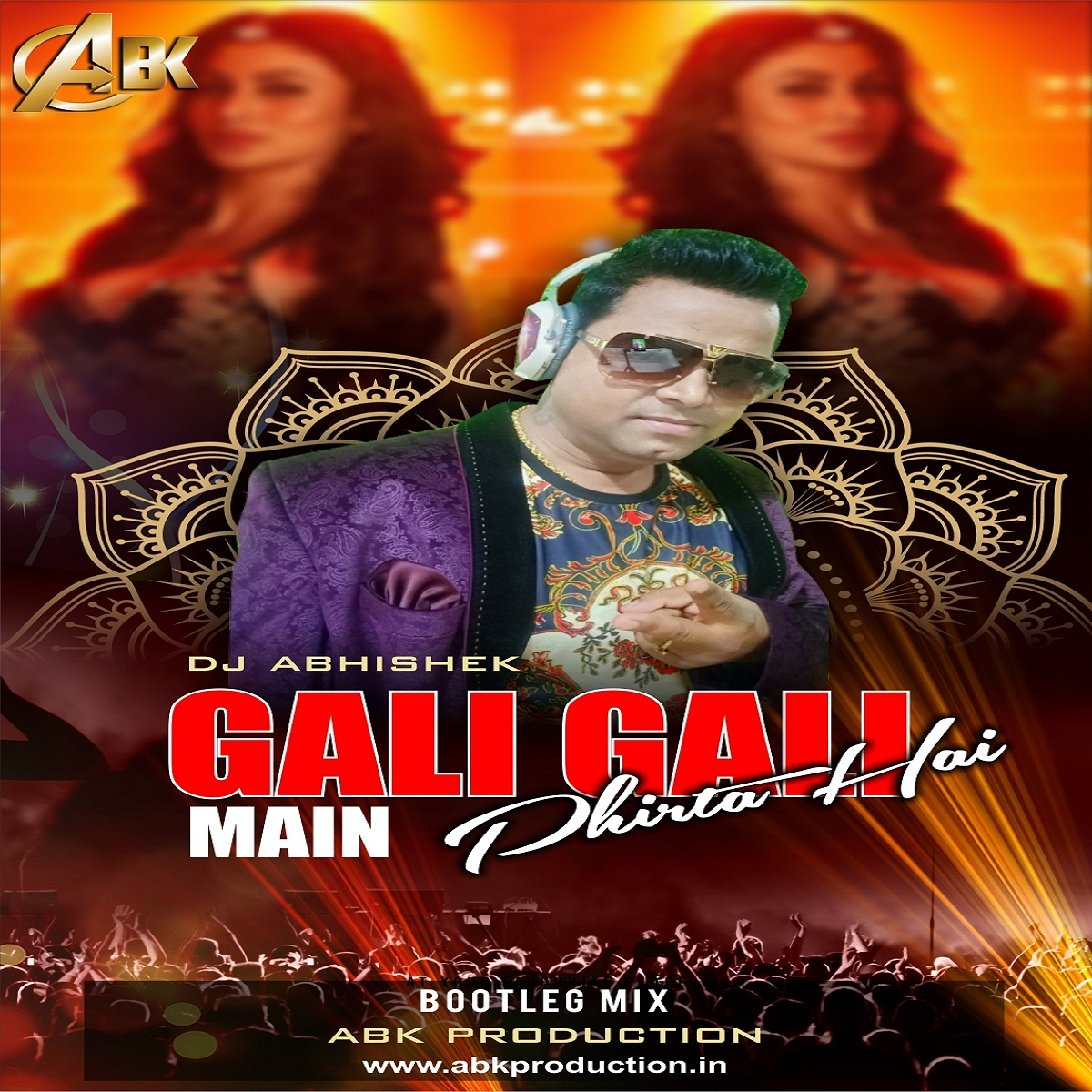 Gali Gali Me ( Neha Kakkar ) ABK Production