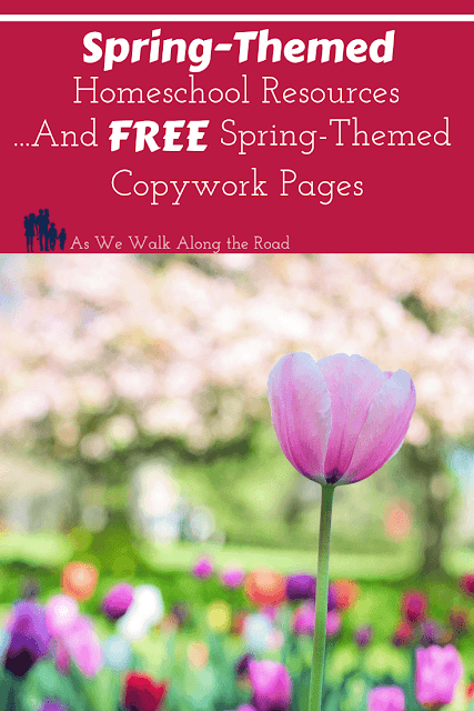 Spring-themed homeschool resources