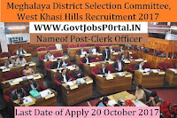 Meghalaya District Selection Committee, West Khasi Hills Recruitment 2017-26 Clerk, Lady Supervisor