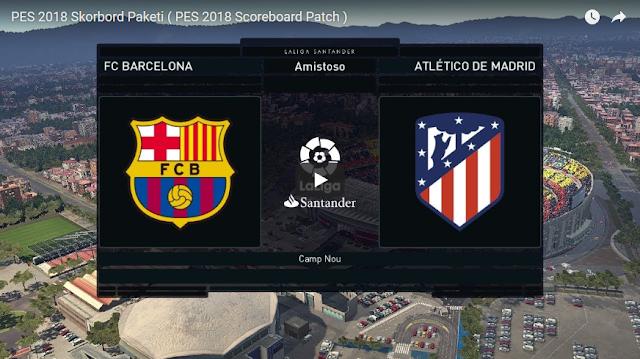 PES 2018 Scoreboard Pack dari GameTube