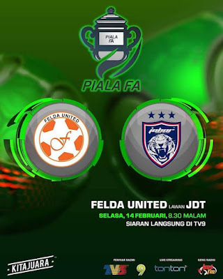 Live Streaming Felda United vs JDT FC Pusingan Kedua Piala FA 2017