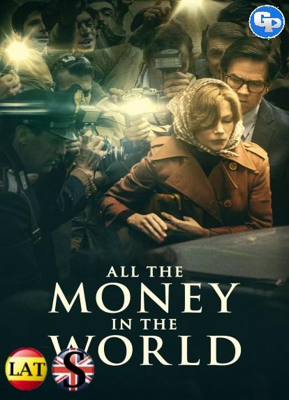 Todo el Dinero del Mundo (2017) HD 1080P LATINO/INGLES
