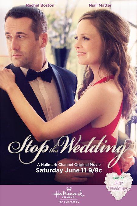 Hallmark Channels June Wedding Movie Stop The Starring Rachel Boston Niall Matter Alan Thicke