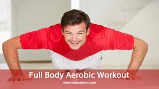 Full Body Aerobic Workout