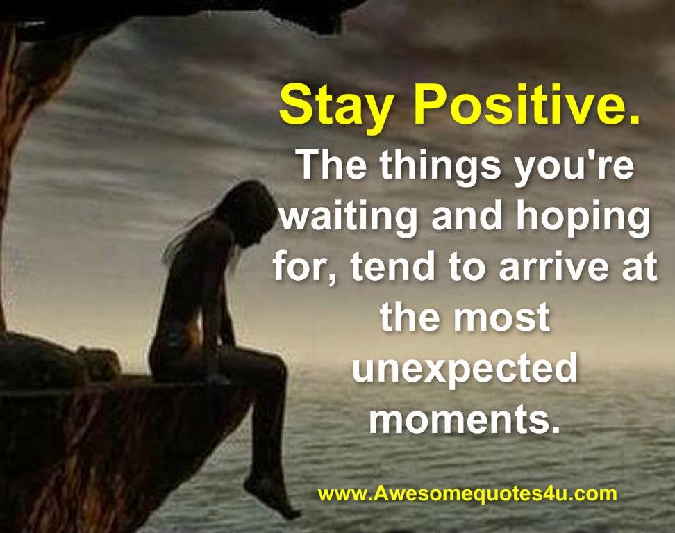 Quotes About Staying: Quotes About Staying Positive. QuotesGram
