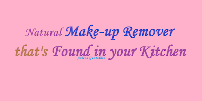Natural Make-up Remover that's Found in your Kitchen