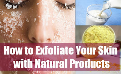 How to exfoliate skin naturally at home