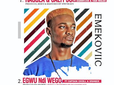 DOWNLOAD MP3: Emekoviic - Raggae Calypso & Egwu