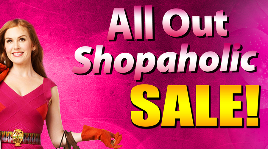 All out Shopaholic Sale May 13 to 15, 2016