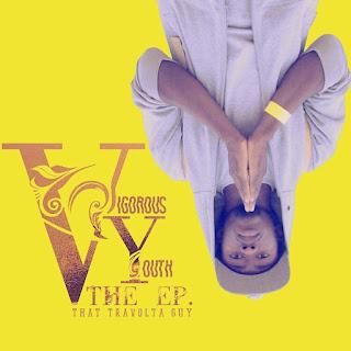 [feature]That Travolta Guy - Vigorous Youth EP