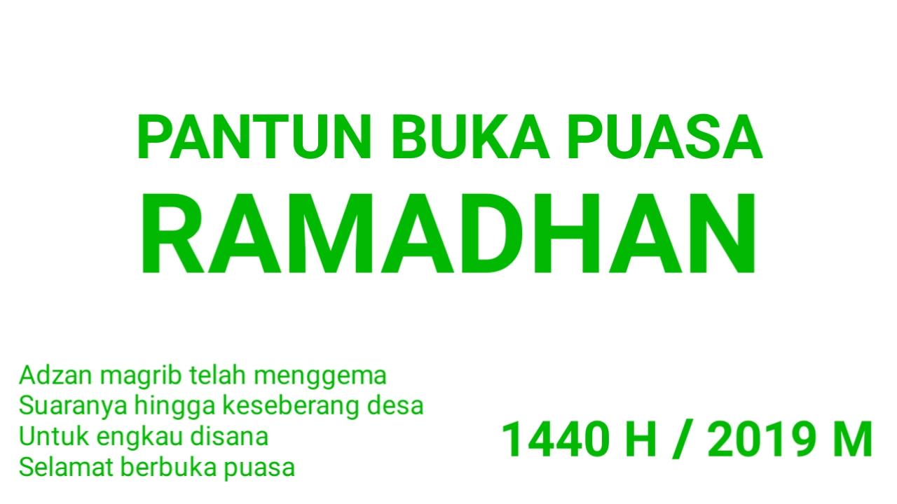 20+ Ucapan Pantun Selamat Buka Puasa Ramadhan Terbaru 2019 M 1440 H