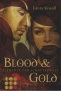 http://lostcrowsbuecherchaos.blogspot.de/2017/08/rezension-blood-and-gold-laura-kneidl.html
