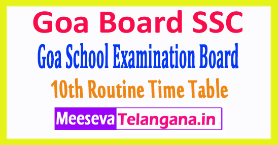 Goa Board SSC 10th Routine Time Table 2018