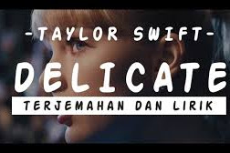 Lyrics and Video Delicate - Taylor Swift